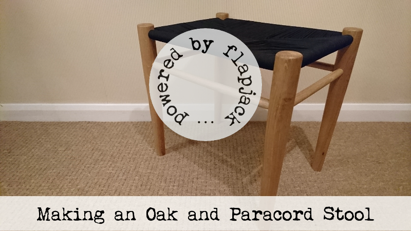 Making an Oak and Paracord Stool