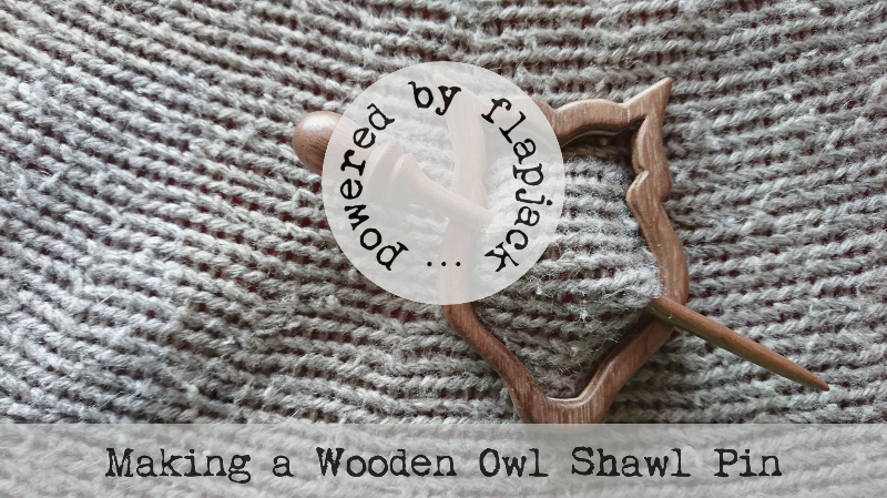 Making a Wooden Owl Shawl Pin